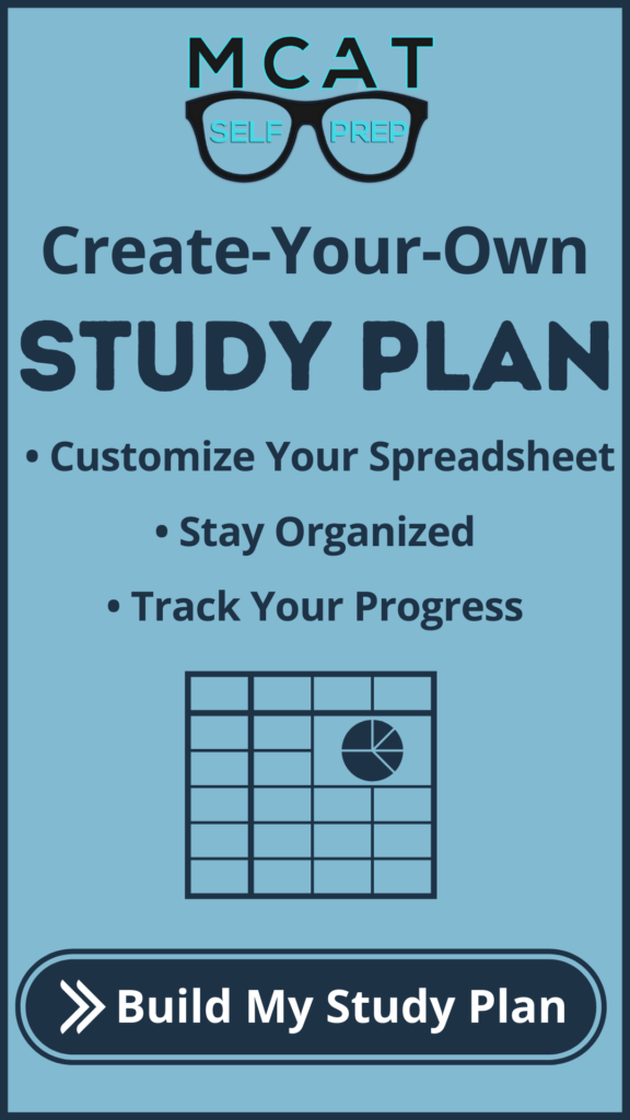 MCAT Self Prep Create Your Own Study Plan